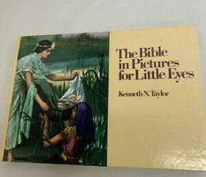 The Bible in Pictures for Little Eyes Kenneth N. Taylor 1981 VG+ Color illus.