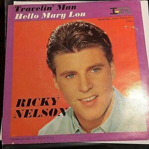 HEAR 1961 ROCKABILLY - RICKY NELSON - HELLO MARY LOU/TRAVELIN MAN - IMPERIAL 45