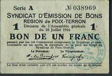 FRANCE Local paper money REGION DE POIX-TERRON 1 FRANC 1916 GVF-aEF