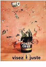 PUBLICITE  1971   PORTO CRUZ  vin apéritif