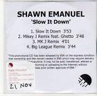 (ED190) Shawn Emanuel, Slow It Down - DJ CD