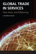 Global Trade in Services: Fear, Facts, and Offshoring-ExLibrary