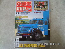 CHARGE UTILE N°95 11/2000 TPS VIALLE TRACTEUR ENERGIC FORD SIMCA 6X6 3 TONNE K31