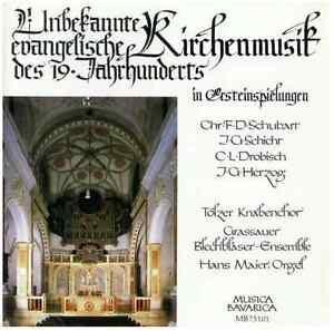 Unbekannte evangelische Kirchenmusik des 19. Jahrh., u.a. mit Tölzer Knabenchor