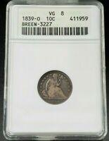 1839 Micro O Liberty Seated Dime Variety Coin ANACS G4 Breen-3230 FS-104 Small O