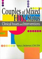 Couples of Mixed HIV Status Clinical Issues and Interventions 9780789018526