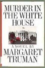 Margaret Truman~MURDER IN THE WHITE HOUSE~1ST/DJ