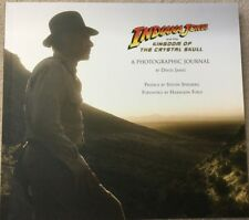 Indiana Jones and the Kingdom of the Crystal Skull - A Photographic Journal Book