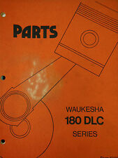 WAUKESHA 180-DLC  Engines PARTS MANUAL 1981