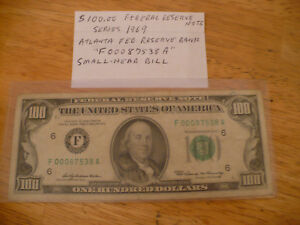 $100 DOLLAR FED RESERVE NOTE-SERIES 1969 -WITH SMALL HEAD-DONT MAKE THEM ANYMORE