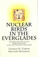 NUCLEAR BIRDS IN THE EVERGLADES 2017 Carter 1ST SIGNED 2nd/52nd Nike Air Defense