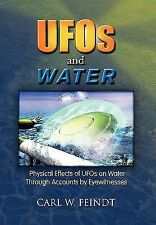 Ufos And Water: By Carl W. Feindt