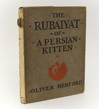 Oliver Herford  'The Rubiyat of a Persian Kitten.' 1904 1st Ed Illustrated