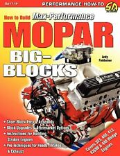 How to Build Max-Performance Mopar Big-Blocks by Andy Finkbeiner, (Paperback), C