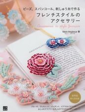 Cute French Style Accessories using Sequins, Beads, and Threads Craft Book Japan