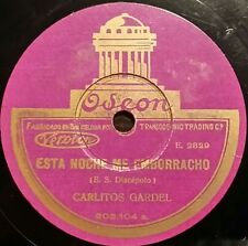 TANGO 78 rpm RECORD Odeon CARLOS GARDEL Esta noche me emborracho / El carrerito