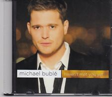 Michael Buble-Havent Met You Yet promo cd single