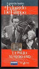 EDUARDO DE FILIPPO - LA PAURA NUMERO UNO - FABBRI-RAI 2003  -  VHS SIGILLATO