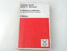 CONTI/ROMANO - IL DRAMMA UNIFORME - AUTOGRAFATO - LIBRO 1979 - LX2