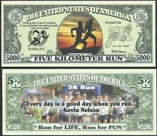 Five Kilometer Run 5000 Dollar Bill Fake Funny Money Novelty Note + FREE SLEEVE