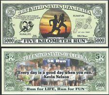 Five Kilometer Run 5000 Dollar Bill Collectible Fake Funny Money Novelty Note
