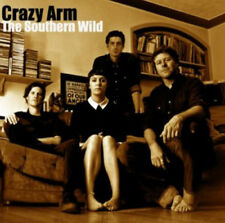 Crazy Arm : The Southern Wild CD (2013) ***NEW***