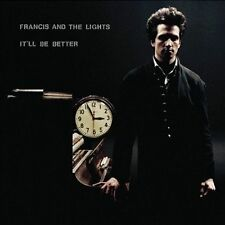 It'll Be Better by Francis & the Lights (CD, Jul-2010, Cantora Records)