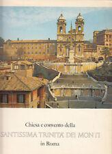 ARTE STORIA CHIESA E CONVENTO DELLA SANTISSIMA TRINITÀ DEI MONTI IN ROMA