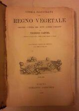 STORIA ILLUSTRATA DEL REGNO VEGETALE TEODORO CARUEL 1897