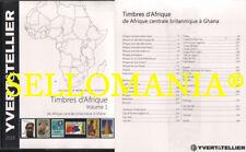 CATALOGO YVERT & TELLIER SELLOS DE AFRICA VOLUMEN I PAISES A - G    EDICION 2018