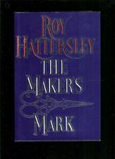 The Maker's Mark,Roy Hattersley