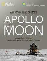 Apollo to the Moon: A History in 50 Objects (Hardback or Cased Book)