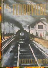 IL FERROVIERE realtà e mito Lodolini 1^ Ed. 1961 CENTRO EDITORIALE D'INIZIATIVA