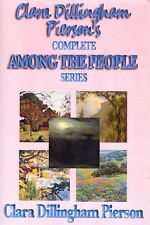 Clara Dillingham Pierson's Complete Among the People Series Collection