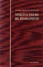 SALVATORELLI Luigi, Spiriti e figure del Risorgimento