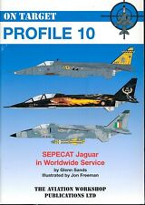 SEPECAT Jaguar in Worldwide Service - On Target Profile 10 - New Copy