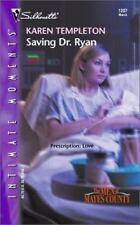 Saving Dr. Ryan by Karen Templeton (2003, Paperback)