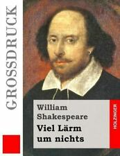 Viel lärm Um Nichts (Großdruck) by William Shakespeare (2015, Paperback,...