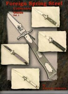 """RARE Knife Book """" FOREIGN SPRING STEEL Collectors Guide Vol.1 """""""