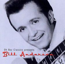 Bill Anderson- Oh Boy Classics Presents (Oh Boy 405 NEW CD)