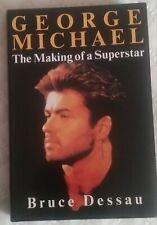 George Michael BOOK THE MAKING OF A SUPERSTAR Bruce Dessau 1989