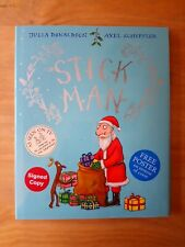 SIGNED 1ST EDITION of STICK MAN. JULIA DONALDSON & SCHEFFLER. FIRST GIFT ED.