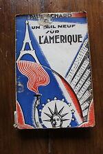 Paul ACHARD - un oeil neuf sur l'amérique - les lettres françaises 1930