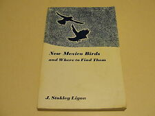 Bird Watching - NEW MEXICO Birds and Where to Find Them / J Stokley Ligon 1961