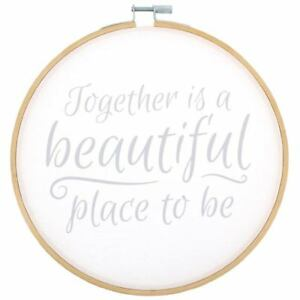 Together is a Beautiful Place to Be Decorative Hoop Plaque Home Decor Gift Idea