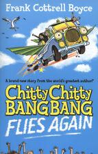 Chitty Chitty Bang Bang flies again by Frank Cottrell Boyce (Paperback)