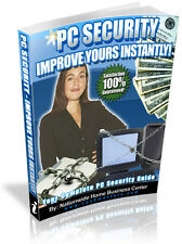 PC SECURITY IMPROVE YOURS INSTANTLY!  PDF EBOOK FREE SHIPPING RESALE RIGHTS