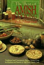 The Best of Amish Cooking : Traditional and Contemporary Recipes Adapted from th
