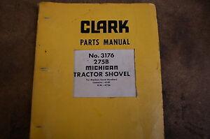 CLARK MICHIGAN 275B TRACTOR SHOVEL WHEEL LOADER Parts Manual book catalog spare