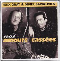 "GRAY Felix Vinyl 45 tours SP 7"" NOS AMOURS CASSEES ZONE MUSIC 990607 STEREO RARE"